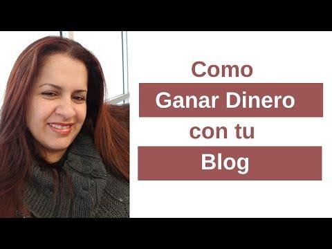 Como Ganar Dinero Por Internet Con Tu Blog
