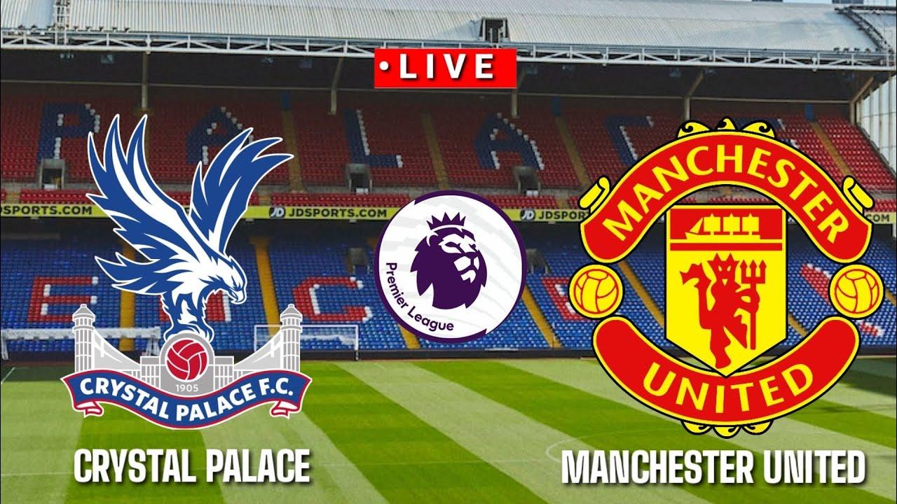 ???? [Trực Tiếp] Crystal Palace vs Manchester United premier league 2020/2021||Pes17