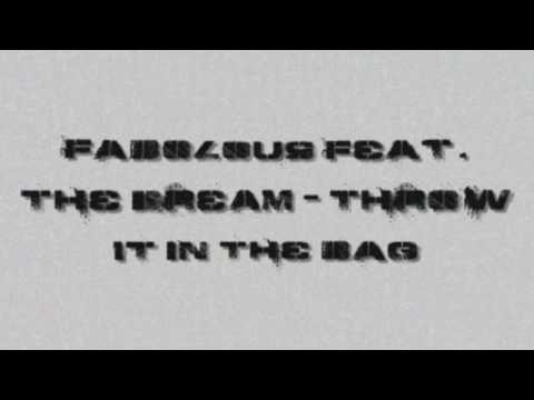 Fabolous ft  The Dream   Throw It in the Bag