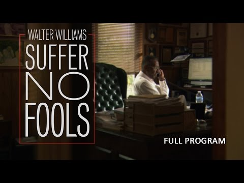Walter Williams: Suffer No Fools - Full Video