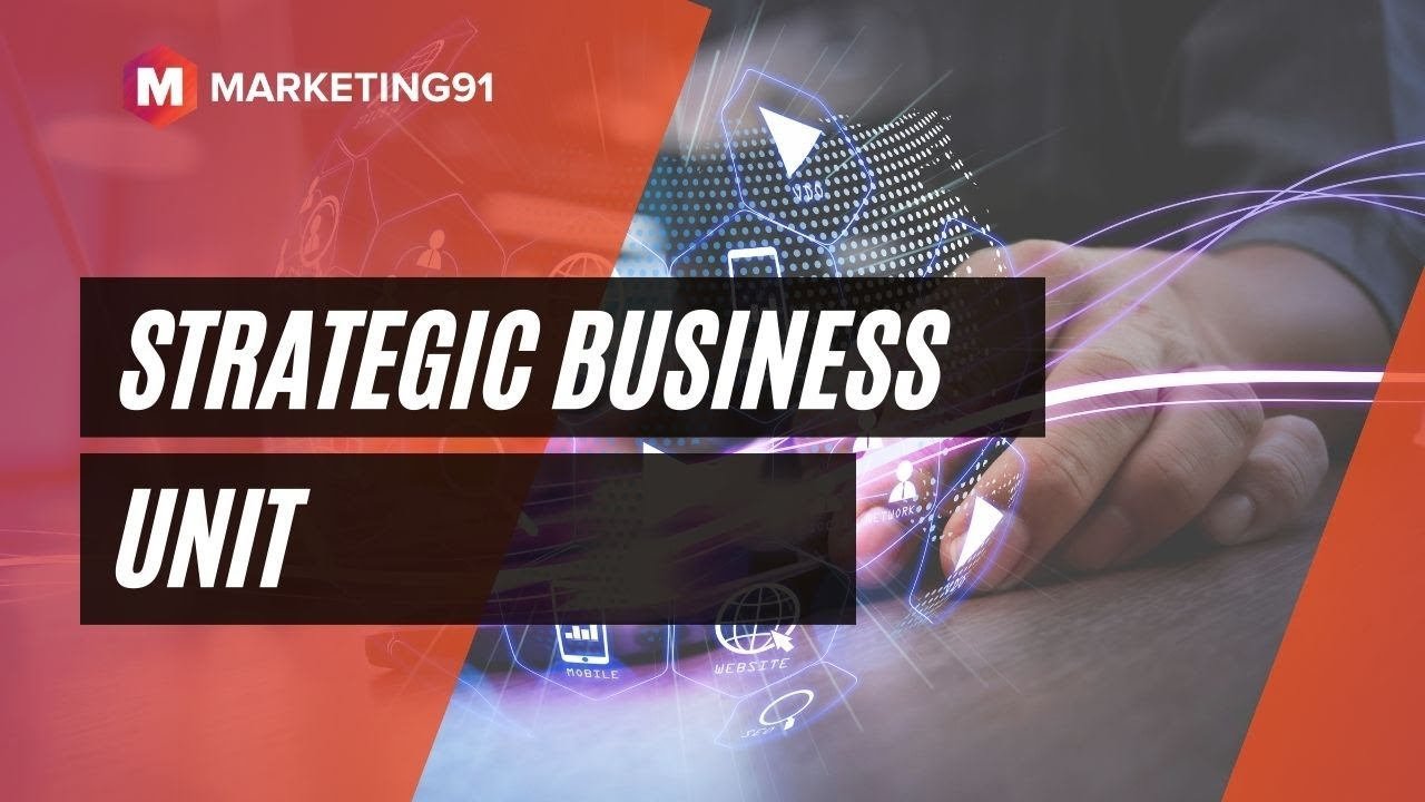 Download Strategic Business unit - Meaning, Role, Characteristics, Structure, Models & Examples