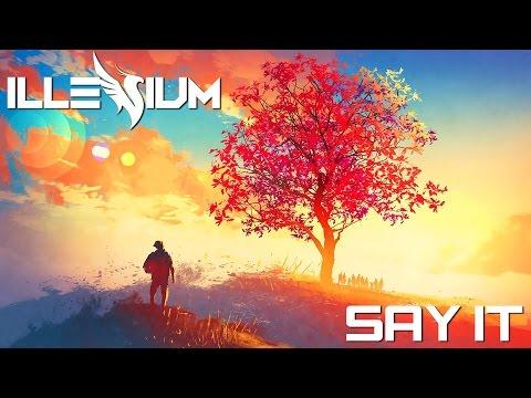 Flume - Say It ft. Tove Lo (Illenium Remix) [CC LYRICS]