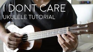 Download lagu I Don t Care by Ed Sheeran Ukulele Tutorial MP3