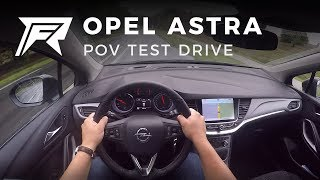 2017 Opel Astra 1.6 CDTI 110HP - POV Test Drive (no talking, pure driving)
