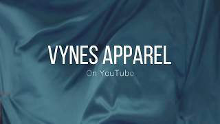 Vynes Apparel is Changing