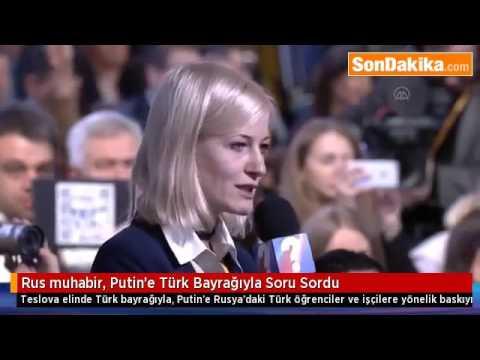 Rus muhabir, Putin'e Türk Bayrağıyla Soru Sordu