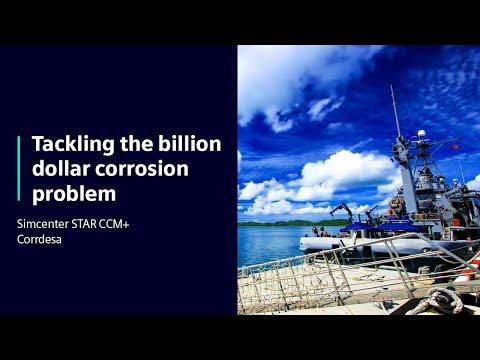 [Corrdesa] Tackling The Billion Dollar Corrosion Problem With Simcenter STAR CCM+
