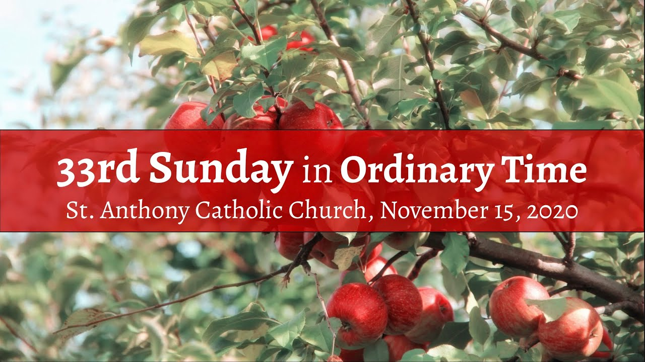 33rd Sunday in Ordinary Time, Live Steam, November 15, 2020