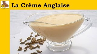 La crème anglaise (rapide et facile)