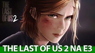 The Last of Us 2 na E3, NOVO PERSONAGEM em Overwatch e Xbox Game Pass BOMBANDO