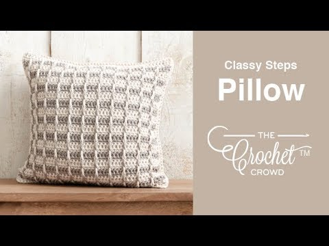 How To Crochet A Pillow: Clay Classy Steps