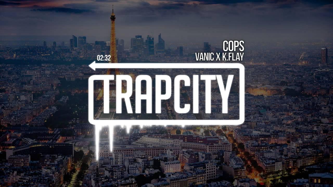 Download Vanic x K.Flay - Cops
