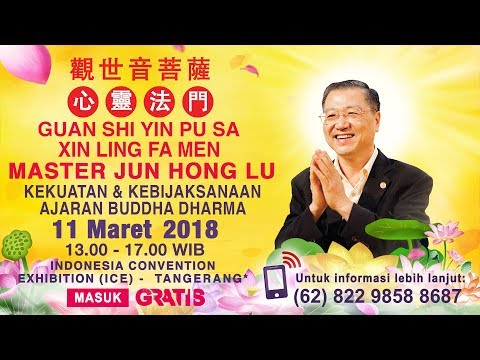 Seminar Dharma Master Jun Hong Lu 2018 - Jakarta