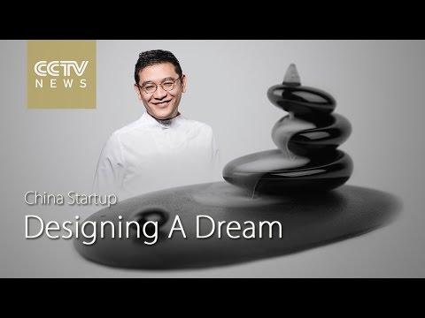 China Startup: Designing a dream
