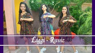 Liggi | Ritviz | Khyati Jajoo Choreography