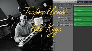 How to make tropical house like Kygo in Logic Pro X ( Oldens studiosessions )