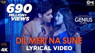 Download Dil Meri Na Sune Lyrical - Genius | Utkarsh, Ishita | Atif Aslam | Himesh Reshammiya | Manoj