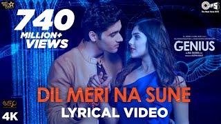 Download Dil Meri Na Sune Lyrical - Genius | Utkarsh, Ishita | Atif Aslam | Himesh Reshammiya | Manoj Mp3 and Videos