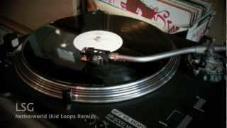 LSG - Netherworld (Kid Loops Remix) vinyl 1997