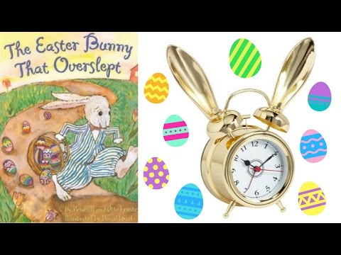 The Easter Bunny That Overslept Book by Priscilla & Otto Friedrich - Children's Books