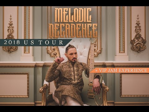 MELODIC DECADENCE US Tour & VIP Jam Upgrades