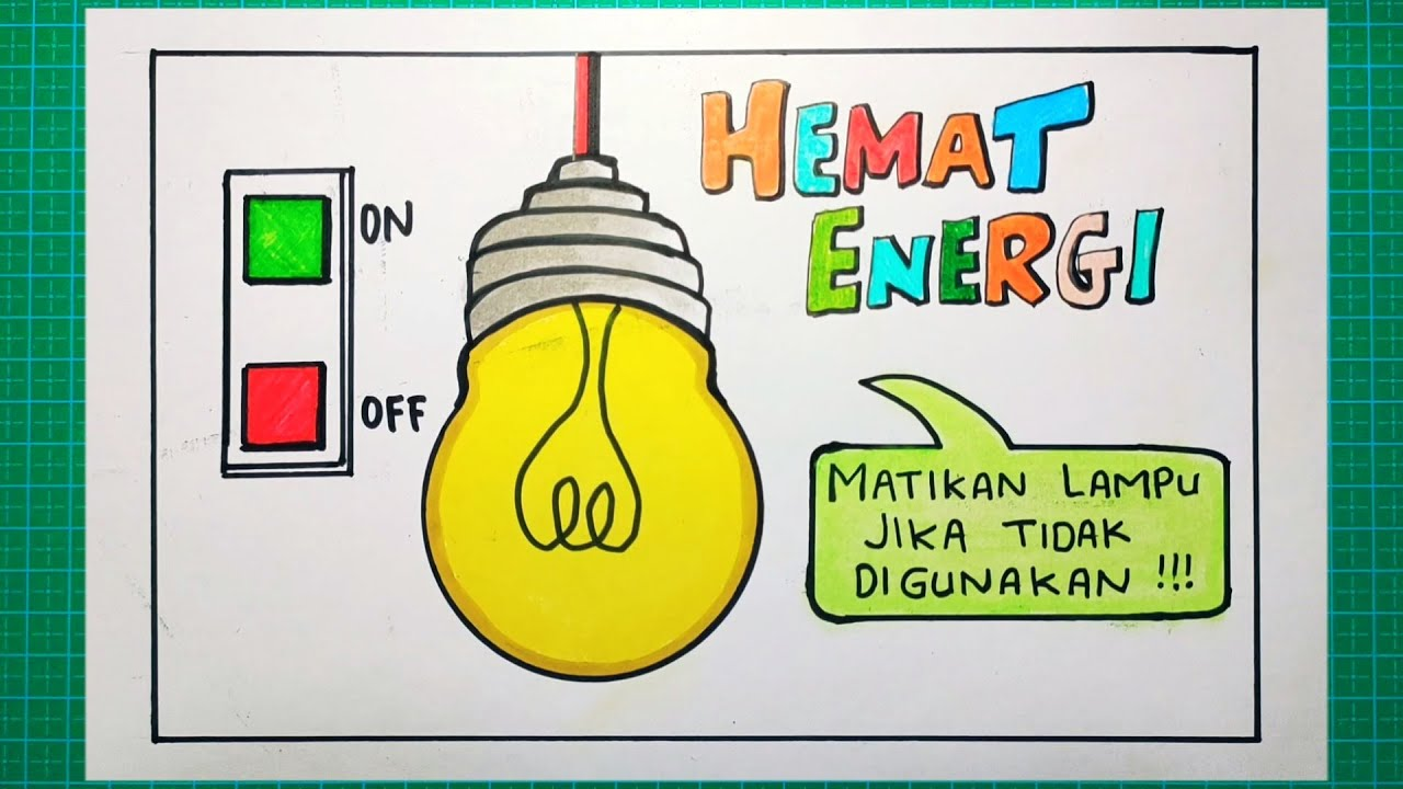 Gambar poster hemat energi yang mudah