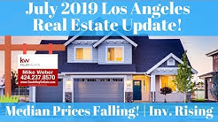 Los Angeles & South Bay July 2019 Housing Market Update  - Median Prices Falling!