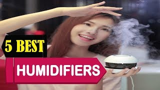 5 Best Humidifiers 2018   Best Humidifiers Reviews   Top 5 Humidifiers