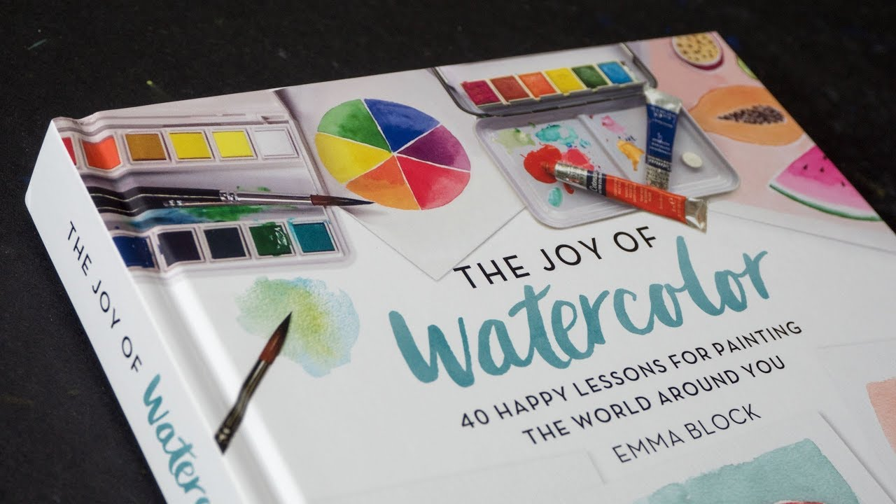Book Review Joy Of Watercolor By Emma Block Youtube