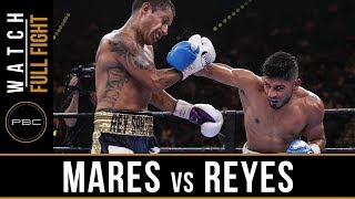 FULL FIGHT: Mares vs Reyes - 3/7/15 - PBC on NBCSN