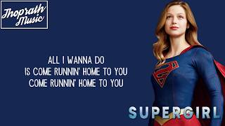 Melissa Benoist - Runnin' Home to You (Lyrics)