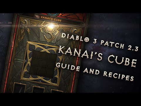 Diablo 3 Patch 2.3: Kanai's Cube Walkthrough and Recipes (Sp
