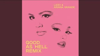 Lizzo Good As Hell feat Ariana Grande