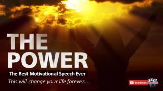 Motivational Speech | The Power: Best Motivational Speech Ever