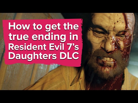 How To Get The True Ending In Resident Evil 7 Daughters DLC