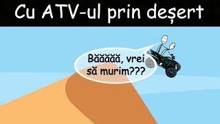 VIATA ÎN DUBAI: Cu ATV-ul Prin Deșert
