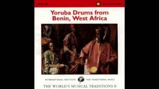 Yoruba Drums From Benin (1996,  Smithsonian Folkways) - Part 1/2