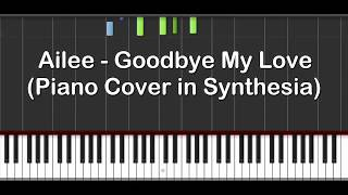 Ailee - Goodbye My Love (Piano Cover in Synthesia)