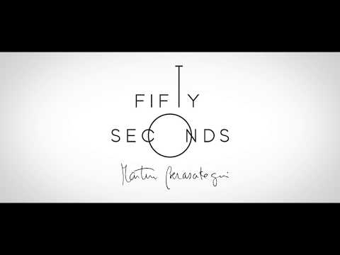 FIFTY SECONDS By Martin Berasategui