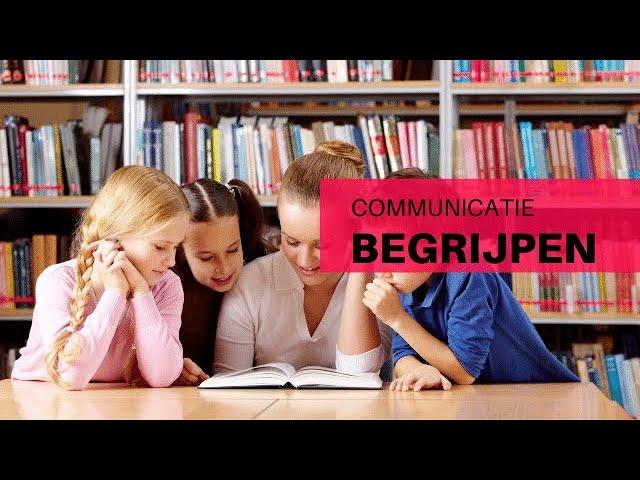 Begrijpend lezen is een communicatiemiddel begrijpen
