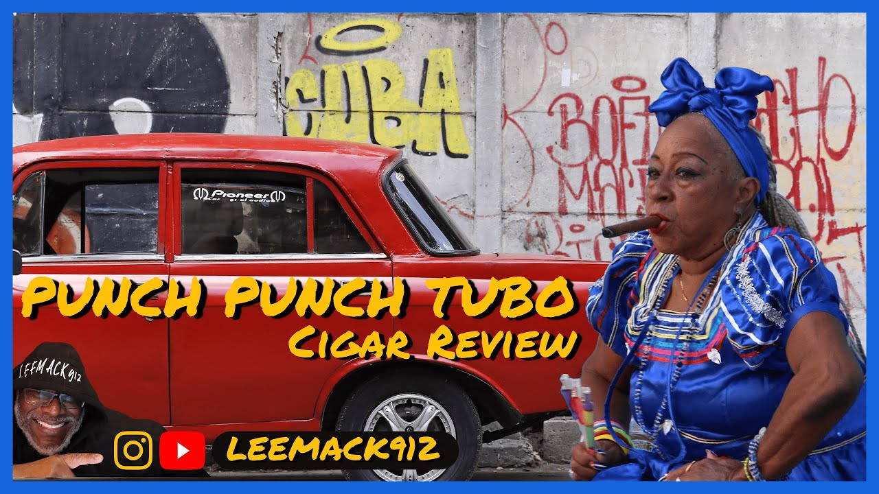 Cuban Punch-Punch Tubo | LeeMack912 Cigar Review (S06 E100)