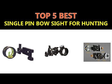 Best Single Pin Bow Sight For Hunting 2020