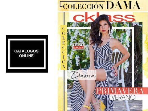 a115c975c Catalogo CKLASS 2019 Coleccion DAMAS Primavera verano - YouTube