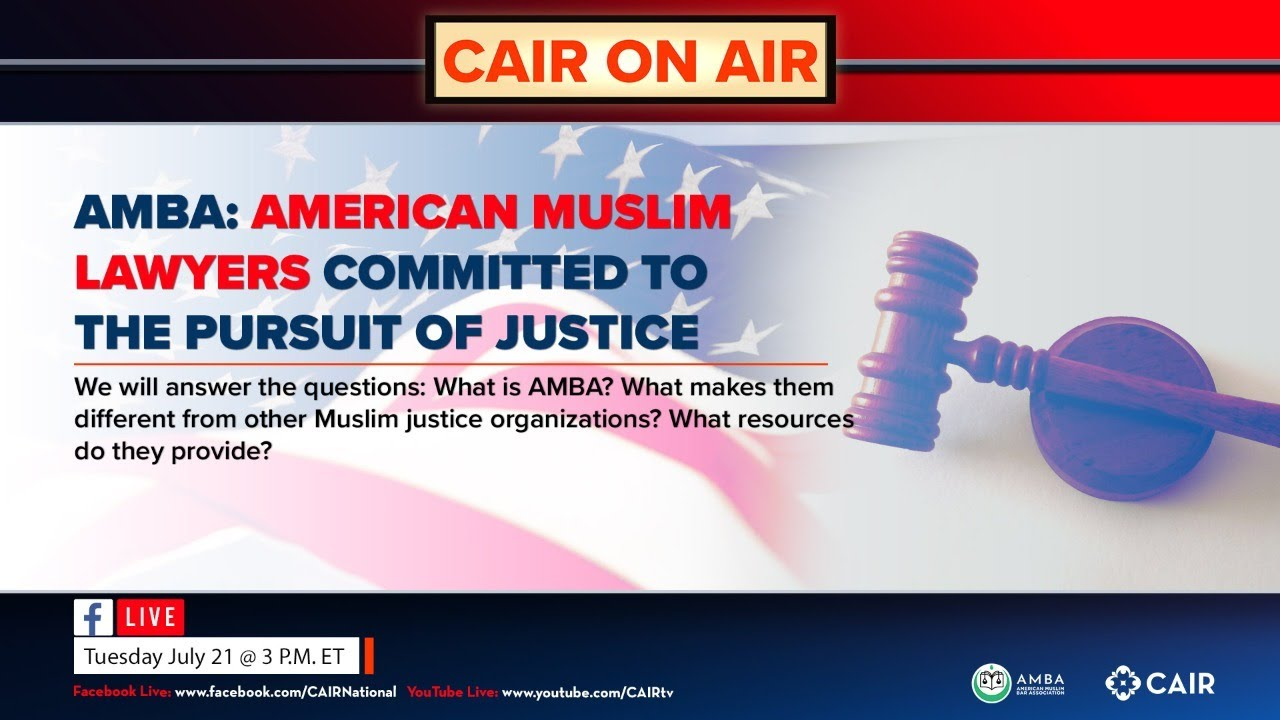 CAIR On Air: How a New Muslim Lawyers Group is Pursuing Justice Through Legal Mentorship & Advocacy