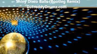 DJ FreddyDrumz vs Kygo - Shiny Disco Balls BOOTLEG TEASER