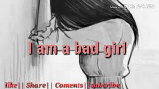 I Am Bad Girl Whatsapp Status Mp4 Hd Video Wapwon