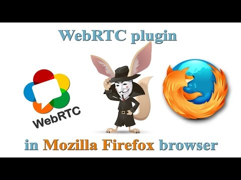 Disable WebRTC plugin in Mozilla Firefox