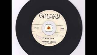 R&B Soul Rocker - Johnny Lewis - Tragedy