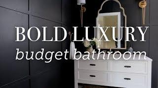 Bold Luxury Budget Bathroom Reveal