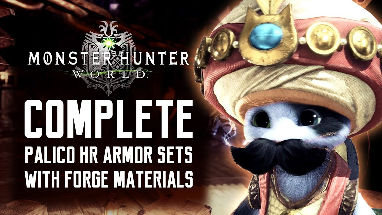 Monster Hunter World Palico Complete Hr Armor Sets Forge Materials